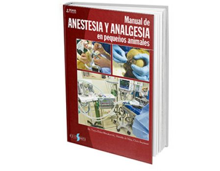 Manual de Anestesia y Analgesia en pequeños animales