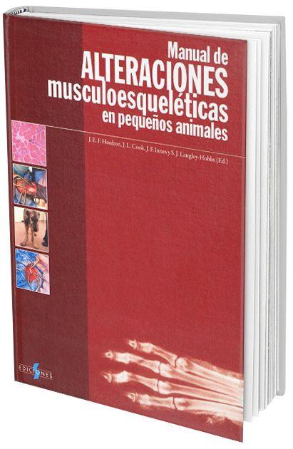 Manual de Alteraciones Musculoesqueléticas en Pequeños Animales