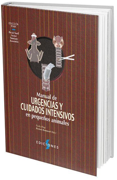 Manual de Urgencias y Cuidados Intensivos en Pequeños Animales