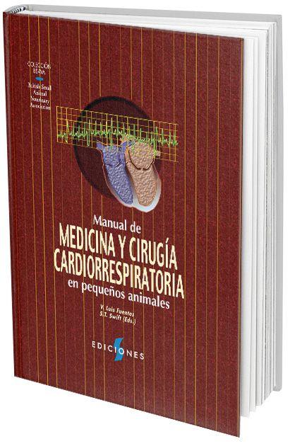 Manual de Medicina y Cirugía Cardiorespiratoria en Pequeños Animales