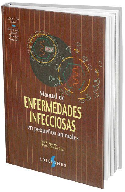 Manual Enfermedades Infecciosas en Pequeños Animales